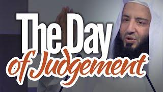 Day of Judgement  – Ustadh Wahaj Tarin