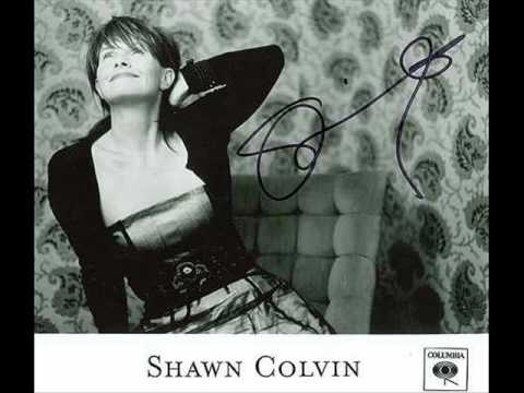 Shawn Colvin - Ill Say Im Sorry Now