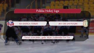 KH Energa Toruń - JKH GKS Jastrzębie