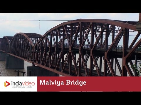 Malviya Bridge – a double decker bridge over the Ganges