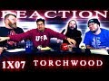 Torchwood 1x7 REACTION!!