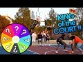SPIN THE WHEEL King Of The Court!! 2HYPE IRL BASKETBALL!!