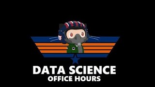 Data Science Office Hours 21/03/18 - Data Visualization