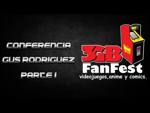 Conferencia Gus Rodr&Atilde;&shy;guez en Fan Fest 3GB 2012 parte 1