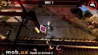 Dead On Arrival 2 На Андроид
