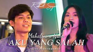 Download lagu MAHALINI X NUCA - AKU YANG SALAH (REHAT SEJENAK SPESIAL PERFORMANCE)