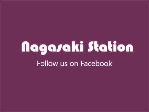 Nagasaki Station - Mission