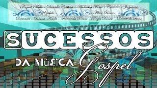 Sucessos da Música Gospel (Bruna Karla, Fernanda Brum, Anderson Freire, Eyshila, Aline Barros, etc.)