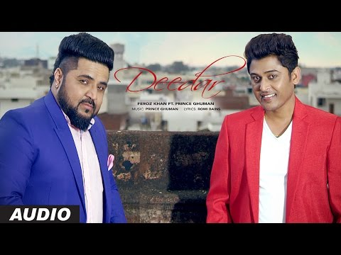Feroz Khan: Deedar (Audio Song) | Prince Ghuman | Latest Punjabi Songs 2016 | T-Series