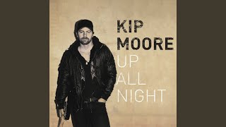 Kip Moore Crazy One More Time