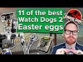 11 Of The Best Watch Dogs 2 Easter Eggs mp3