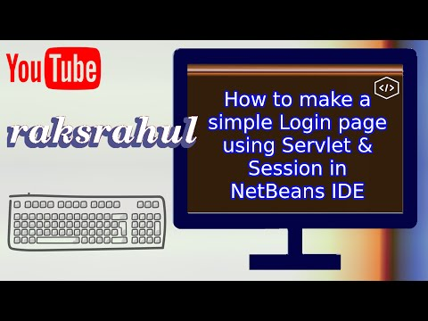How to make a simple Login page using Servlet & Session in NetBeans IDE