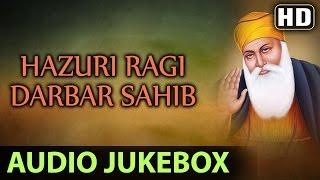 Non Stop Best Kirtan By Hazuri Ragi | Darbar Sahib | Jukebox | Shabad Gurbani | Full Audio