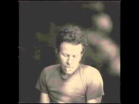 Tom Waits - No one knows I'm gone