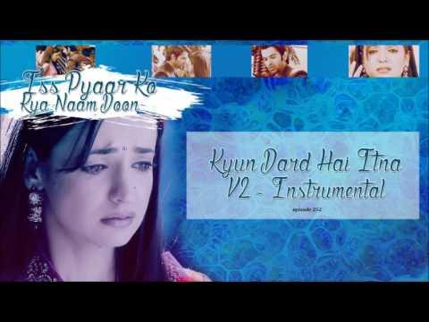 İPKKND - Kyun Dard Hai İtna V3 - Instrumental
