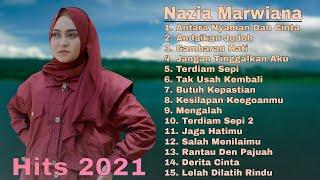 Download lagu Nazia Marwiana - Antara Nyaman Dan Cinta [ Full Album ] 😍 Lagu Pop Terbaru Terpopuler 2021