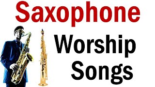 2020 Best Saxophone Instrumental Worship Gospel Music - Sax Christian Praise and Worship Jazz Sax