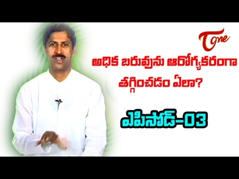 Dr Manthena - Naturopathy - How to loose Heavy Weight- Part 04