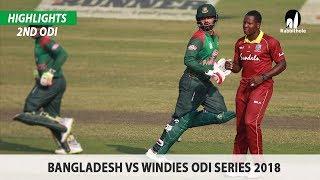 Bangladesh vs Windies Highlights || 2nd ODI || Windies tour of Bangladesh 2018