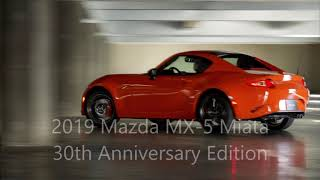 2019 Mazda Miata 30th Anniversary Edition HOT Car HOT Color!