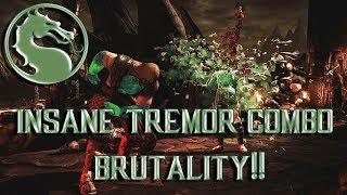 Mortal Kombat X: INSANE TREMOR BRUTALITY COMBO!!