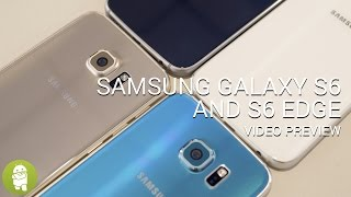 Samsung Galaxy S6 and S6 edge video preview
