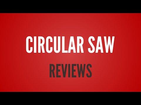 Popular Circular Saw Reviews