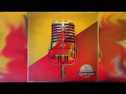 Zedd & Aloe Blacc - Candyman (Instrumental + Lyrics)