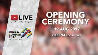 Opening Ceremony | 29th SEA Games 2017