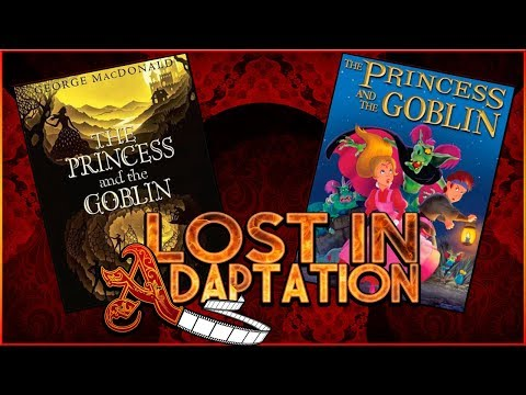 The Princess and the Goblin, Lost in Adaptation ~ Dominic Noble