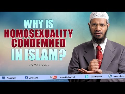 Why Is Homosexuality Condemned In Islam? - Dr Zakir Naik video