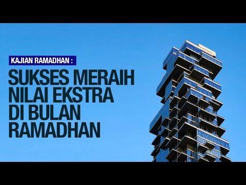Sukses Meraih Nilai Ekstra di Bulan Ramadhan - Ustadz Ahmad Zainuddin Al Banjary