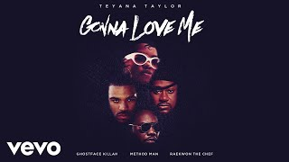 Teyana Taylor - Gonna Love Me ft. Ghostface Killah, Method Man, Raekwon