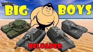 World of Tanks - Funny Moments   BIG BOYS!