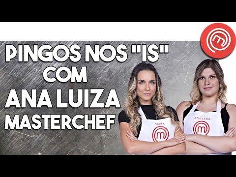 ANA LUIZA MASTERCHEF BRAZIL   Talking everything #81
