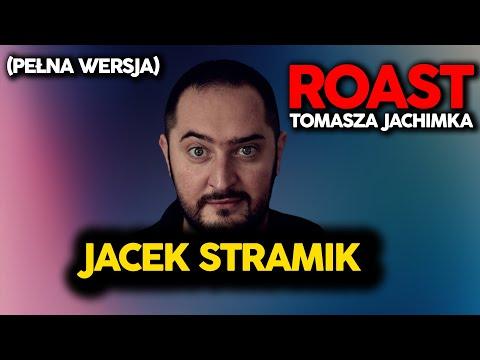 Roast Tomasza Jachimka - Jacek Stramik (pełna Wersja)