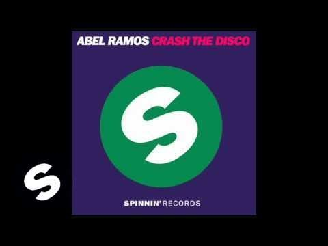 Abel Ramos - Crash The Disco (Original Mix) Music Videos