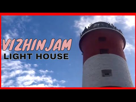 Vizhinjam Lighthouse @ Kovalam, Trivandrum