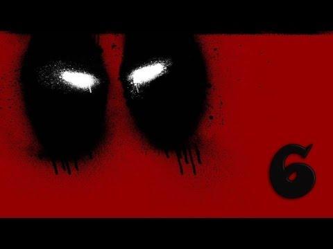 Прохождение Deadpool — Глава 6: Смерть, детка