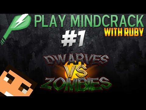 Ruby On Play MindCrack - Episode 1 - Dwarves Vs Zombies Tutorial