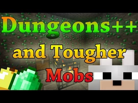Minecraft Mods - Dungeons++ & Tougher Mobs 1.3.1 Review and Tutorial