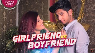 GIRLFRIEND VS BOYFRIEND - গার্লফ্রেন্ড vs বয়ফ্রেন্ড | BANGLA FUNNY VIDEO | TAWHID AFRIDI | GF VS BF