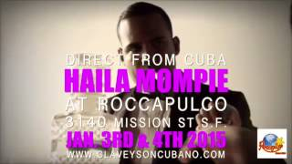✭HAILA MOMPIE✭ LIVE AT ROCCAPULCO JAN. 3RD & 4TH 2015!!