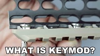 What is KeyMod? A Technical Look at the Standard