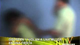 GOLPEAN Y VIOLAN A UNA MUJER