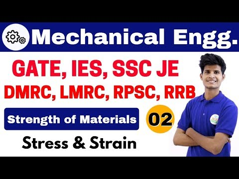 10 PM | Mechanical by Neeraj Sir | Day #02 | Stress & Strain