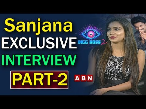 Bigg Boss 2 Contestant Sanjana Exclusive Interview After Elimination | Part 2 | ABN Telugu