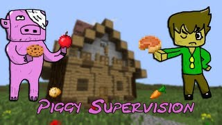Minecraft | Piggy Supervision