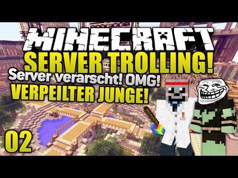Minecraft Server VERARSCHT - JUNGE RASTET AUS! - Minecraft Server Trolling #2   ungespielt