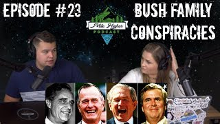 The Bush Bloodline 5 Families That Secretly Control The World Podcast 23